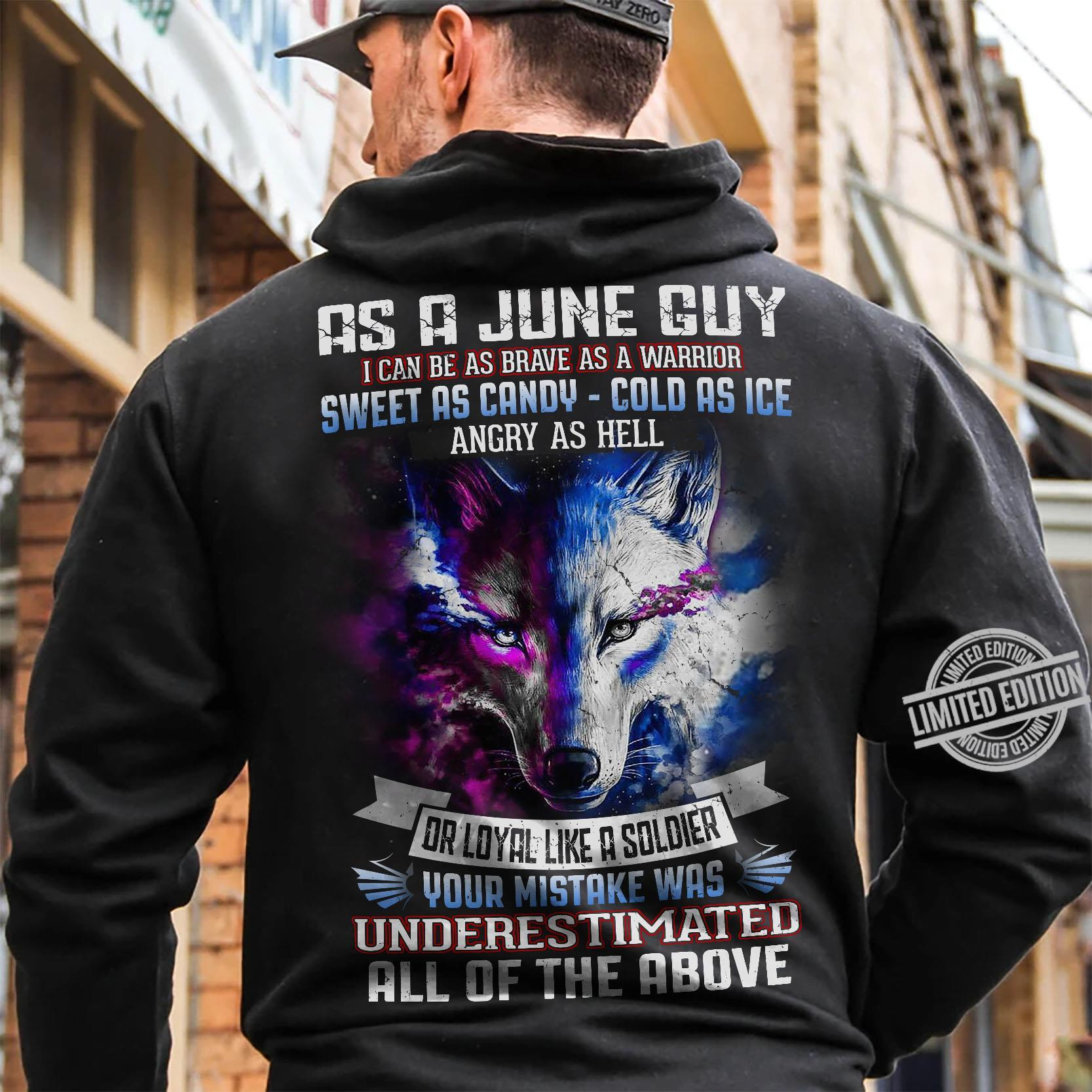 As A June Guy Underestimate All Of The Above Shirt