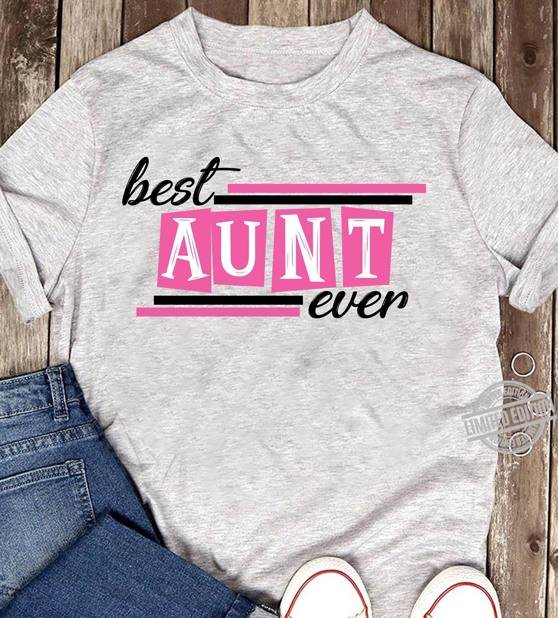 Best Aunt Ever Shirt