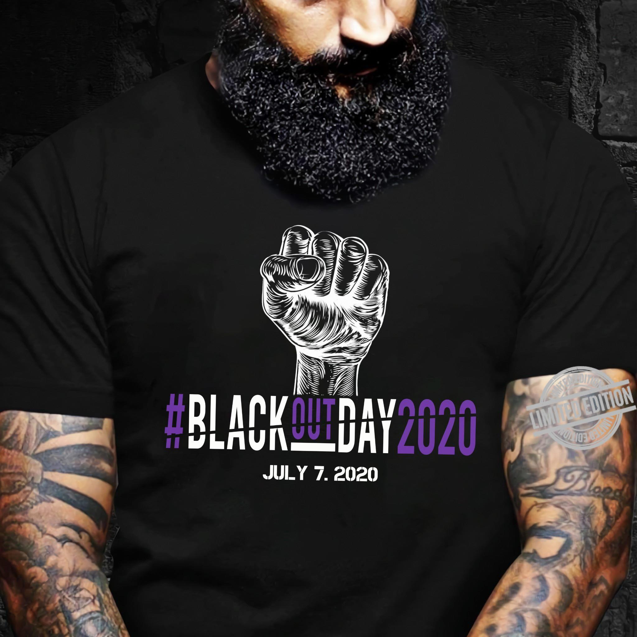 Black Out Day 2020 July 7 2020 Shirt