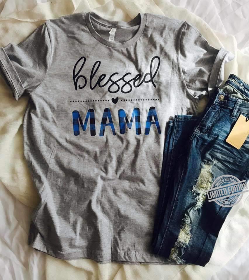 Blessed Mama Shirt