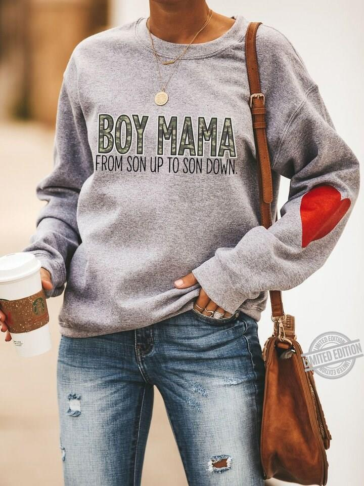 Boy Mama From Son Up To Son Down Shirt
