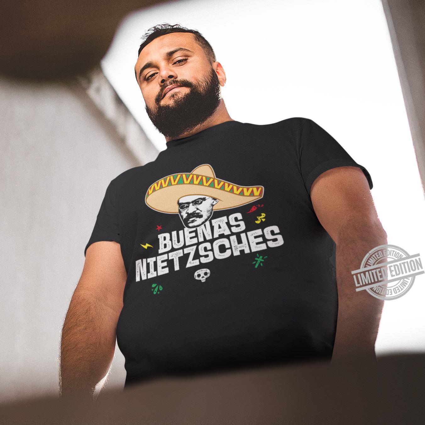Buenas Nietazsches Shirt