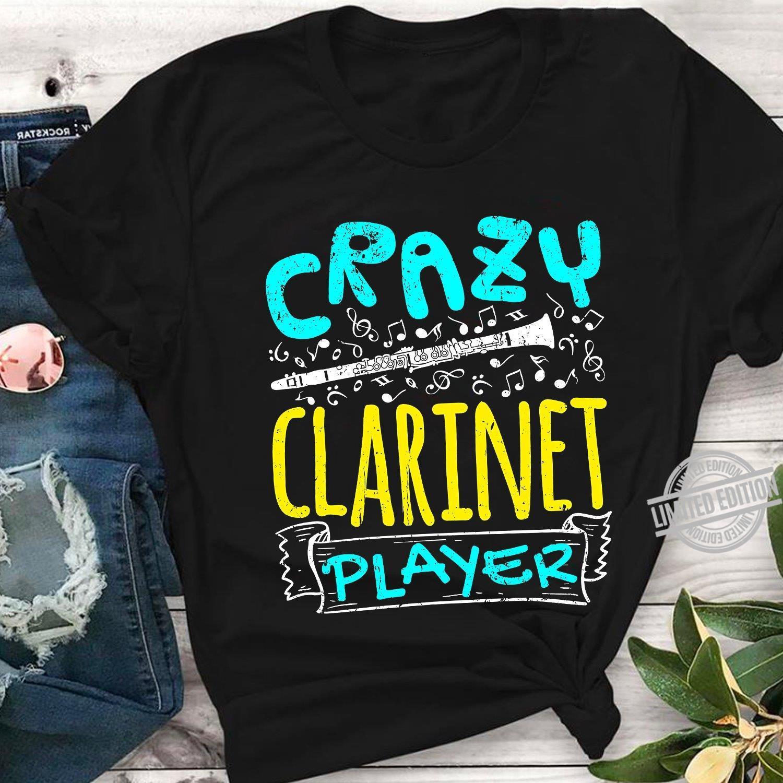 Crazy Clarinet Player Shirt
