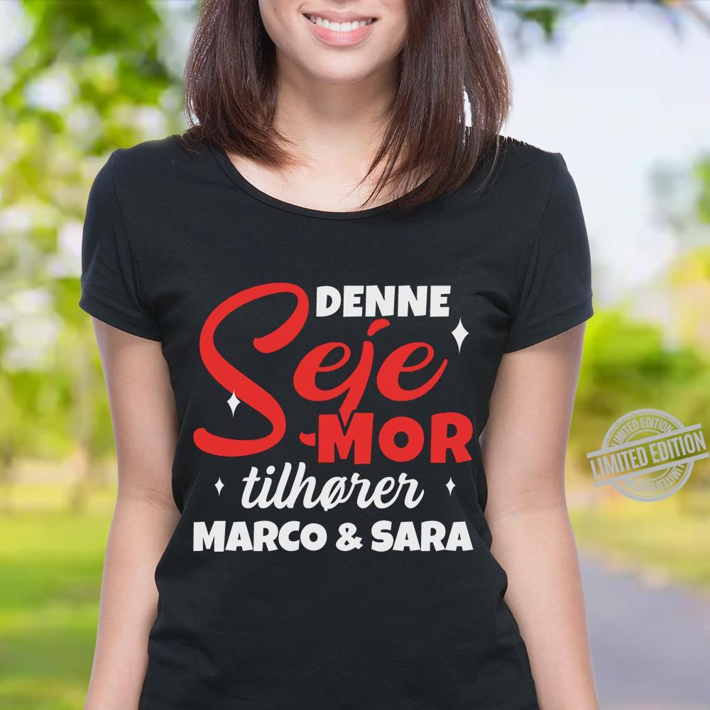 Denne Seje Mor Tilhorer Marco & Sara Shirt