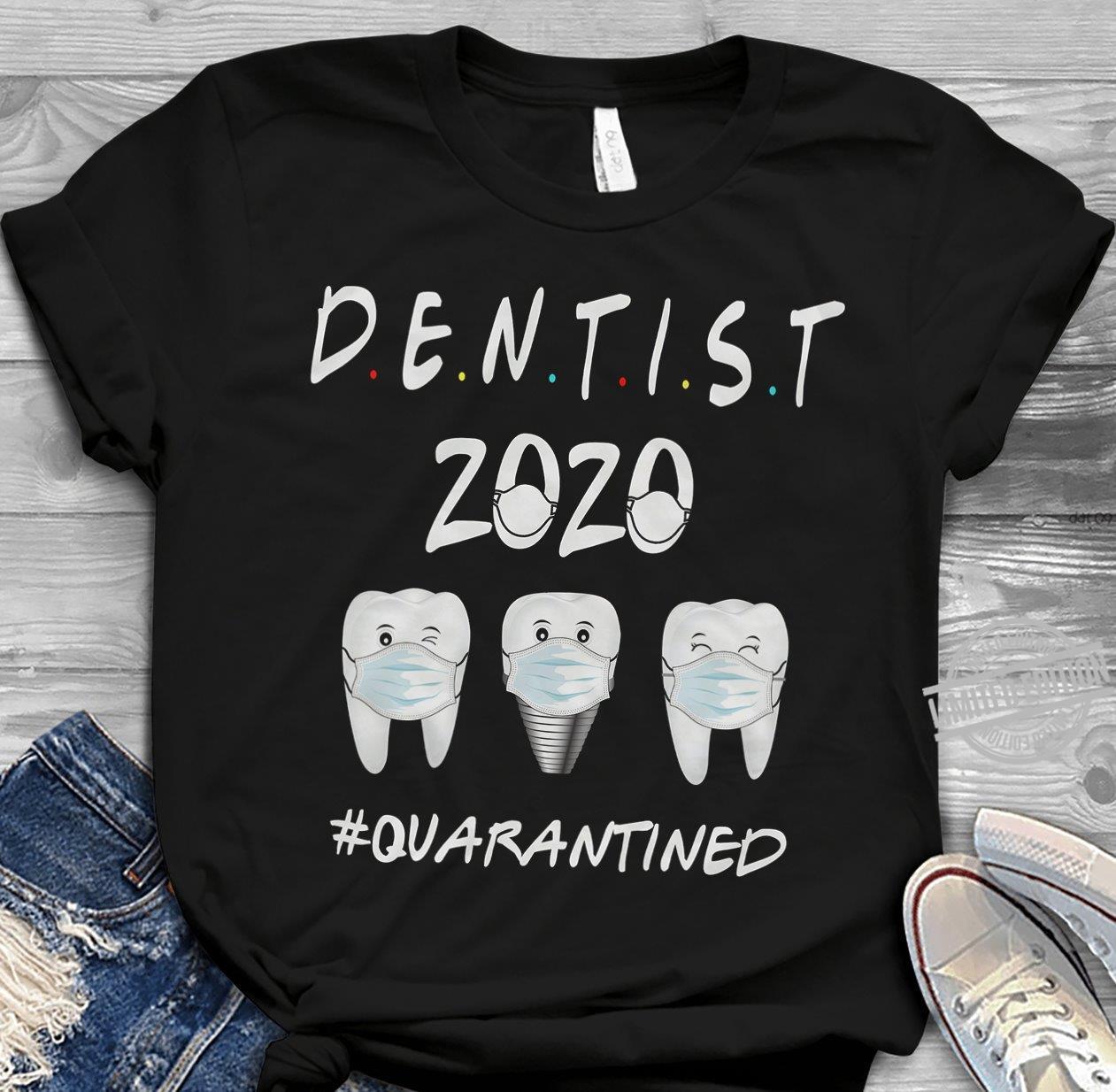 Dentist Zozo Quarantined Shirt
