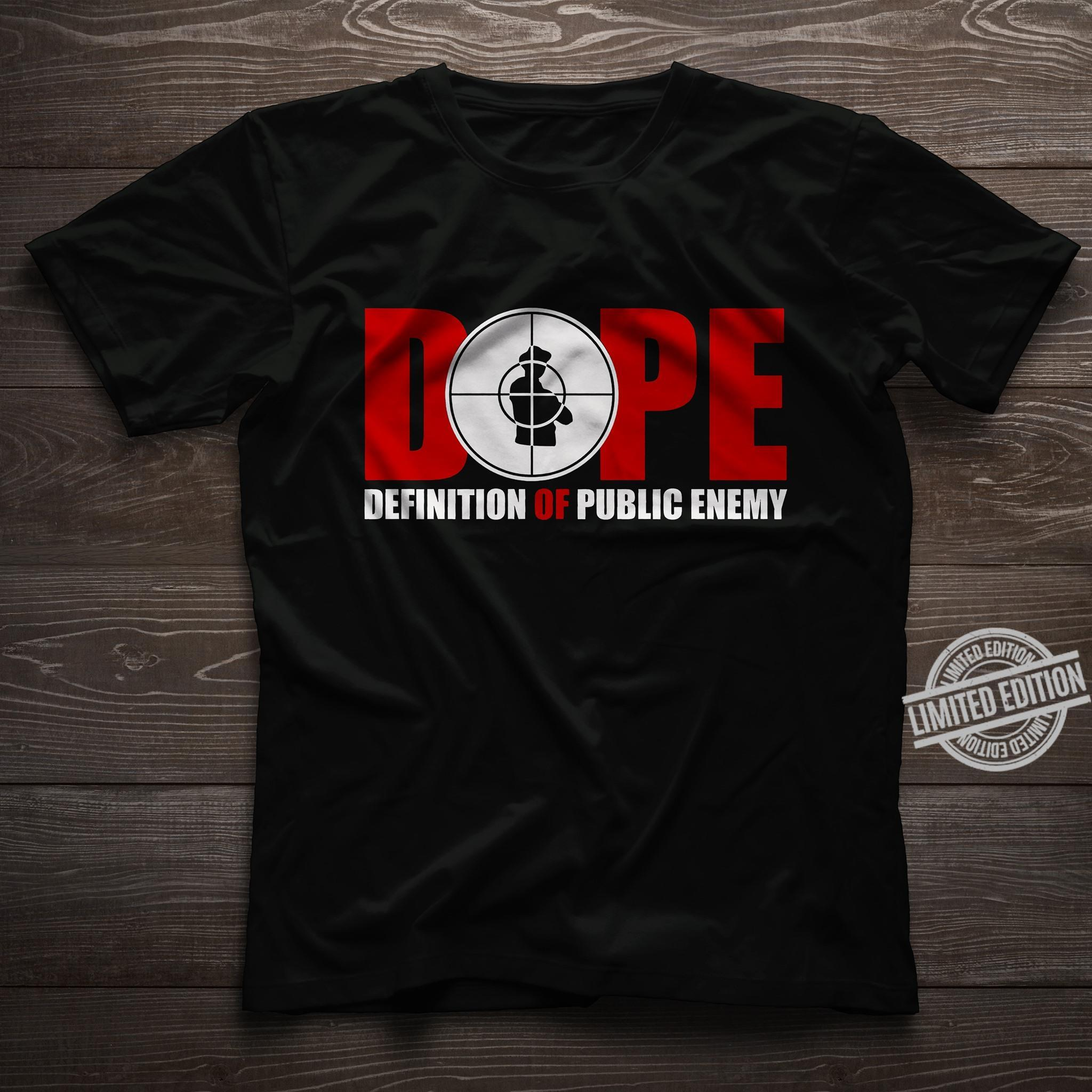 Dope Definition Of Public Enemy Shirt