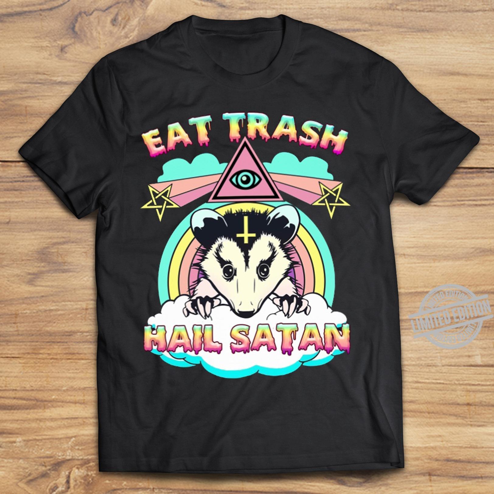 Eat Trash Hail Satan Shirt