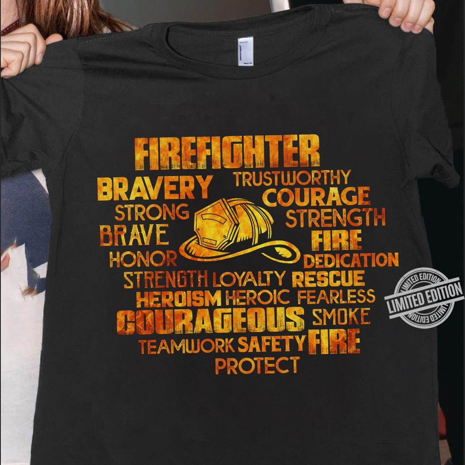 Firefighter Bravery Strong Brave Honor Courage Strength Fire Shirt
