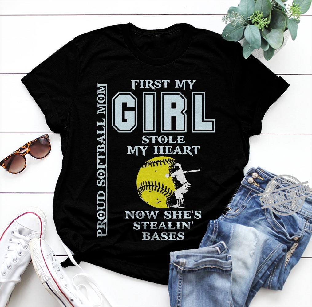 First My Girl Stole My Heart Now She's Stealin Bases Shirt
