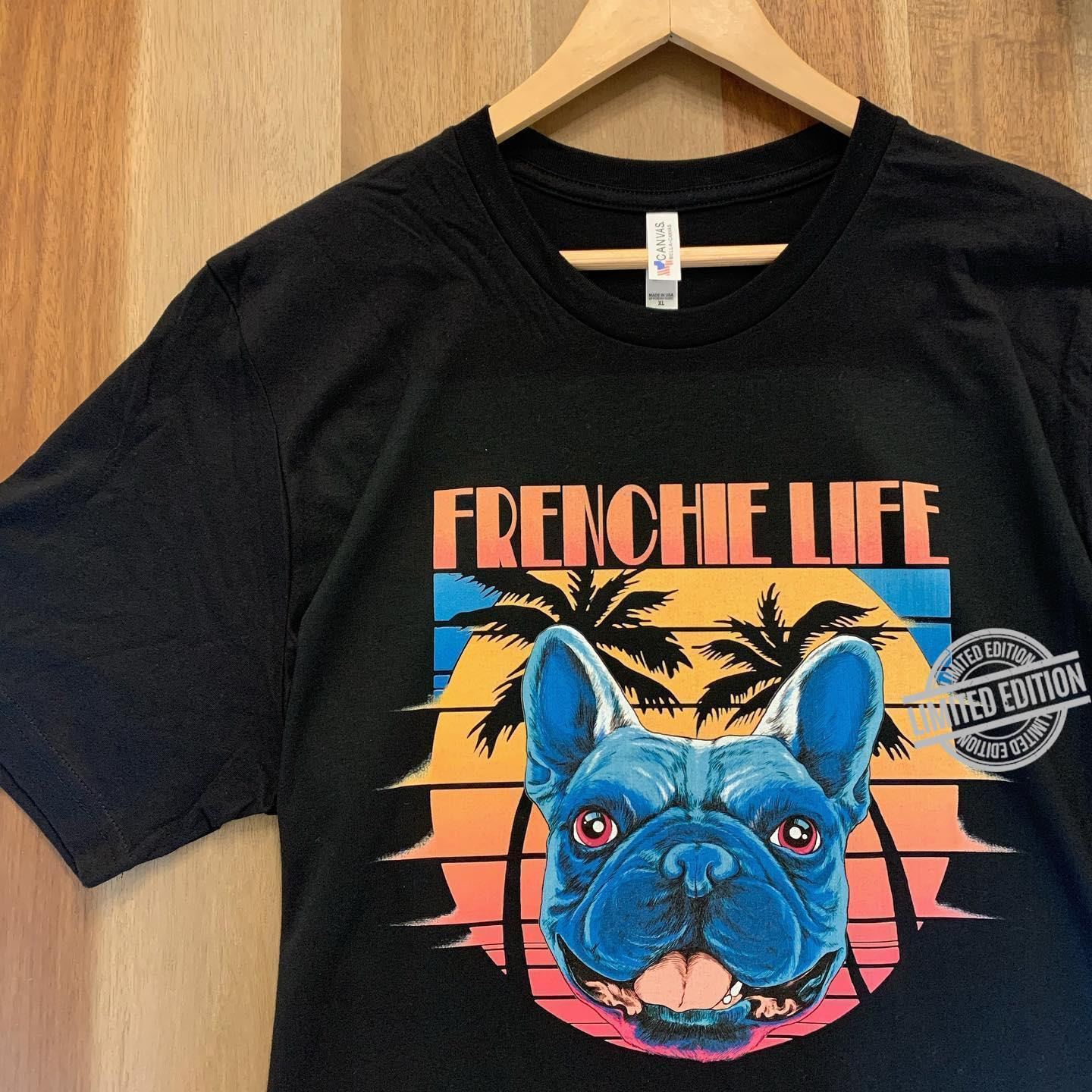Frenchie Life Vintage Shirt