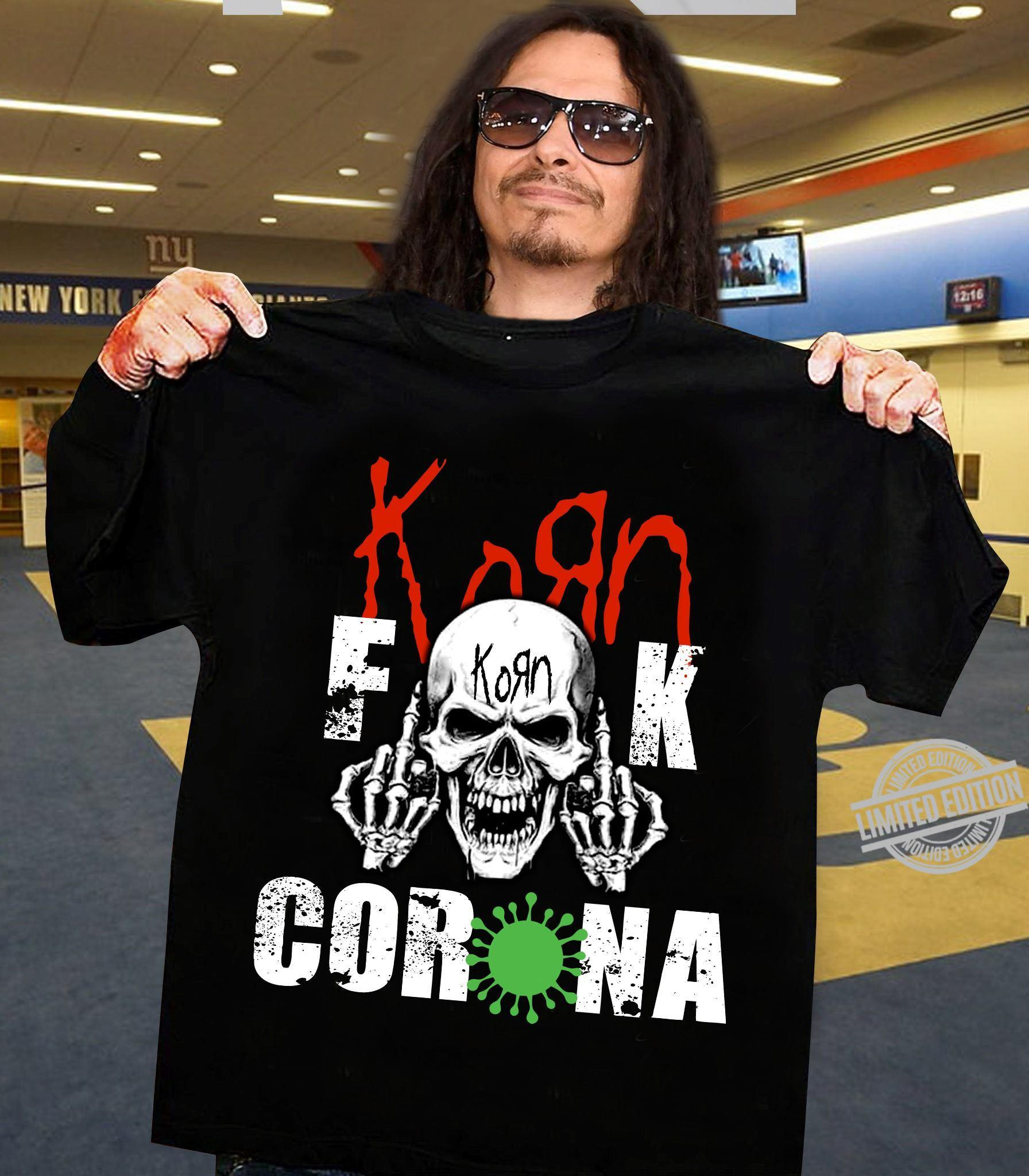 Fuck Korn Corona Shirt