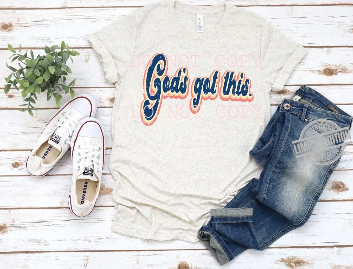 God's Got This Shirt