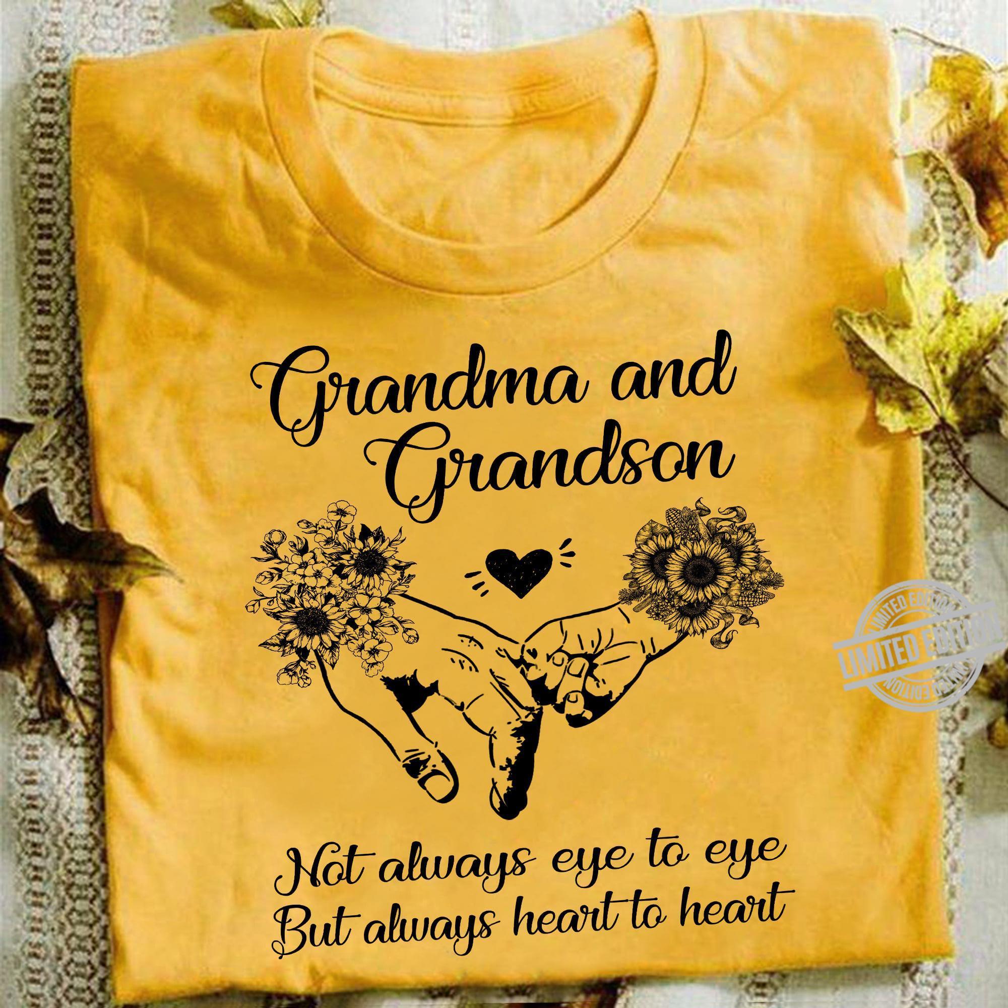 Grandma And Grandson Not Always Eye To Eye But Always Heart To Heart Shirt
