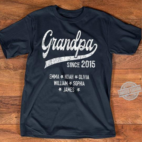 Grandpa Since 2015 Emma Noah Olivia William Sophia Shirt